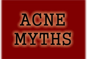 Common Acne Myths - Fact or Fiction